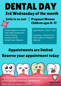 Dental day promotional poster. Dental day every third wednesday of the month for children 0 to 17 and pregnant women.